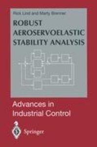 Robust Aeroservoelastic Stability Analysis