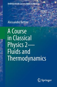A Course in Classical Physics 2 - Fluids and Thermodynamics