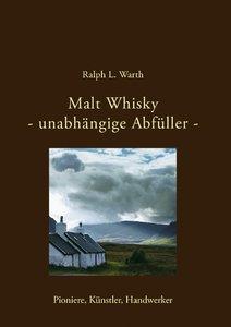 Malt Whisky - unabhängige Abfüller -