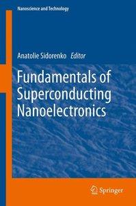 Fundamentals of Superconducting Nanoelectronics