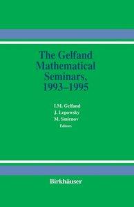 The Gelfand Mathematical Seminars, 1993-1995