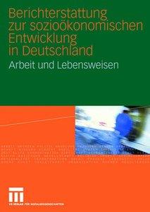 Berichterstattung zur sozioökonomischen Entwicklung in Deutschla