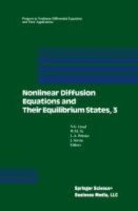 Nonlinear Diffusion Equations and Their Equilibrium States, 3