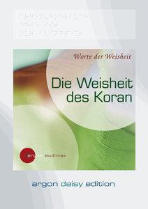 Die Weisheit des Koran (DAISY Edition)