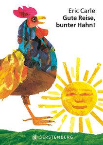 Gute Reise, bunter Hahn!