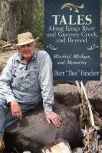 Tales Along Kings River and Guessey Creek and Beyond