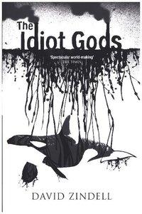 Idiot Gods