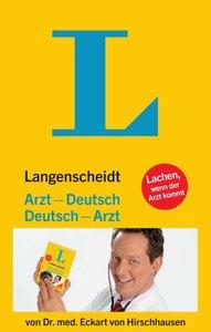 Langenscheidt Arzt - Deutsch / Deutsch - Arzt