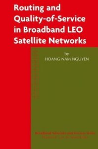 Routing and Quality-of-Service in Broadband LEO Satellite Networ