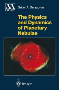 The Physics and Dynamics of Planetary Nebulae