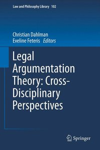 Legal Argumentation Theory: Cross-Disciplinary Perpectives