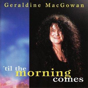 \'Til The Morning Comes