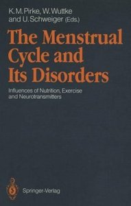 The Menstrual Cycle and Its Disorders