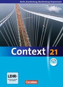 Context 21. Schülerbuch mit DVD-ROM. Berlin, Brandenburg und Mec
