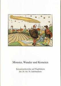 Monster, Wunder und Kometen