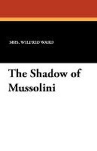 The Shadow of Mussolini