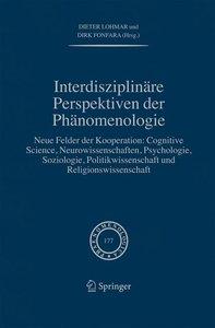 Interdisziplinäre Perspektiven der Phänomenologie
