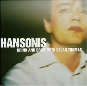 Drink And Drive With Dylan Thomas