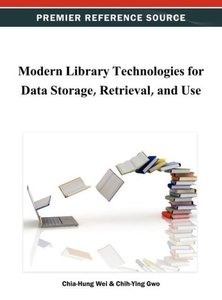 Modern Library Technologies for Data Storage, Retrieval, and Use