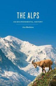 Alps, An Environmental History