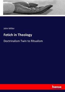 Fetich in Theology