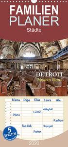 Detroit - Modern Ruins - Familienplaner hoch
