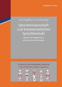 Sprachwissenschaft und kolonialzeitlicher Sprachkontakt