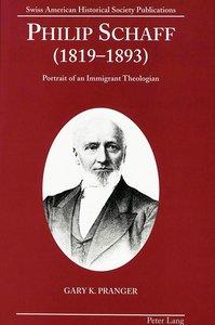 Philip Schaff (1819-1893)