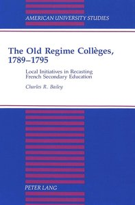 The Old Regime Collèges, 1789-1795