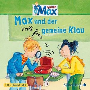 Typisch Max. Max und der voll fies gemeine Klau