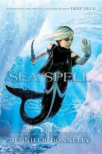 Waterfire Saga 04. Sea Spell