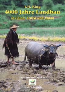 4000 Jahre Landbau in China, Korea und Japan
