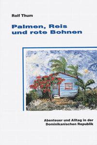 Palmen, Reis und rote Bohnen