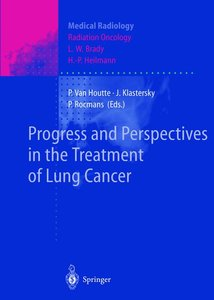 Progress and Perspective in the Treatment of Lung Cancer