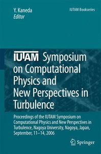 IUTAM Symposium on Computational Physics and New Perspectives in