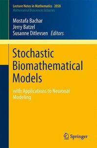 Stochastic Biomathematical Models
