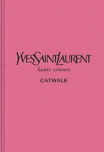 Yves Saint Laurent: The Complete Haute Couture Collections, 1962