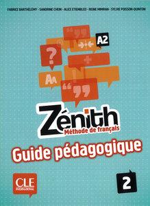 Zénith 2 Guide pédagogique - Lehrerhandbuch