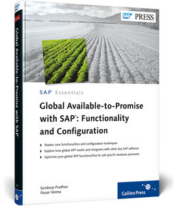 Global Available-to-Promise with SAP: Functionality and Configur