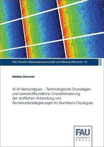 Al-Al-Verbundguss - Technologische Grundlagen und werkstoffkundl