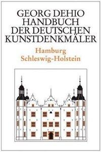 Hamburg - Schleswig-Holstein. Handbuch der deutschen Kunstdenkmä