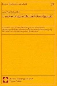 Landesenergierecht und Grundgesetz