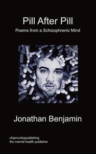 Pill After Pill - Poems from a Schizophrenic Mind
