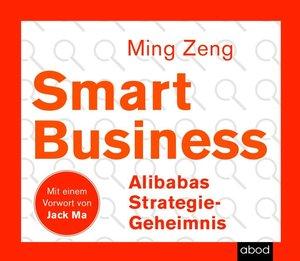 Smart Business - Alibabas Strategie-Geheimnis, 1 Audio-CD