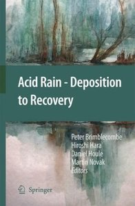 Acid Rain - Deposition to Recovery
