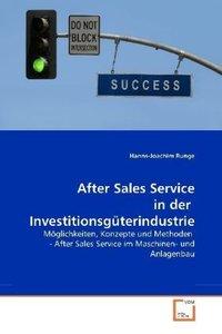After Sales Service in der Investitionsgüterindustrie