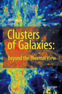 Clusters of Galaxies: Beyond the Thermal View