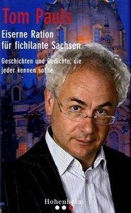 Eiserne Ration für fichilante Sachsen