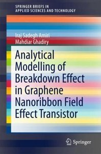 Analytical Modelling of Breakdown Effect in Graphene Nanoribbon