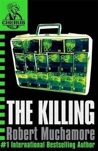 Cherub 04. The Killing